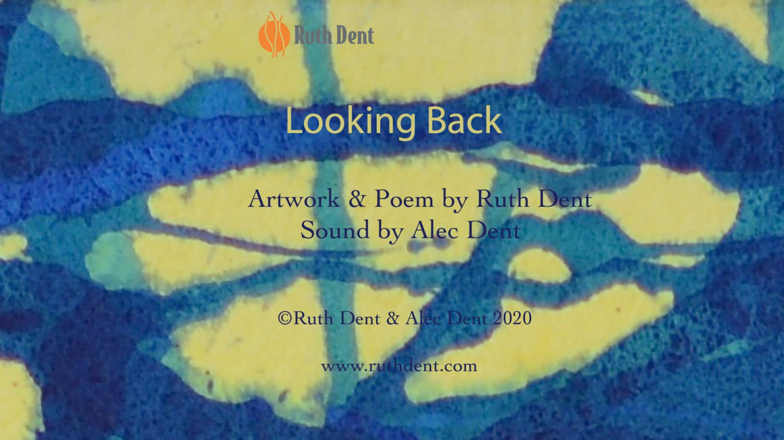 Ruth Dent - Looking back Title